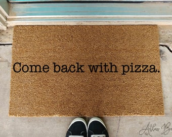 Come Back With Tacos Doormat Funny Welcome Mat Etsy