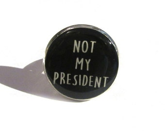 ANTI TRUMP RING - anti trump jewelry - not my president - donald trump - hillary supporter - never trump - protester - adjustable ring