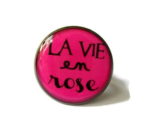 La Vie en Rose Ring - Glass Ring - Louis Armstrong Song - Edith Piaf Song - Life Quote - Pink Ring