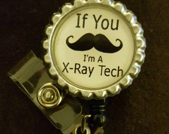 Mustache Xray Tech Nurse Retractable Name Badge Holder Reel