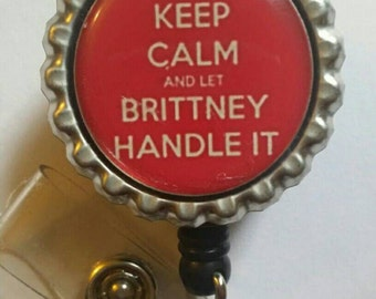 Keep Calm Custom Saying Retractable Name Badge Holder Reel #2
