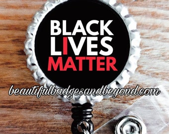 Black Lives Matter, I Matter, African  American, retractable reels