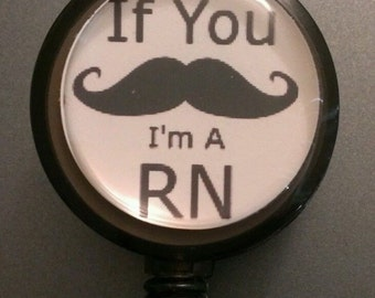 Mustache RN Nurse Retractable Name Badge Holder Reel