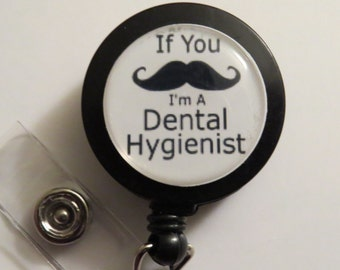 Mustache Dental Hygienist Retractable Name Badge Holder Reel