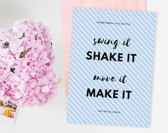 Motivational Print, A5 Print, Spice Girls Quote, 90's Lyrics, Inspirational Wall Art, 90's Party, Print Wall Art, Desk Inspiration, Wall Art
