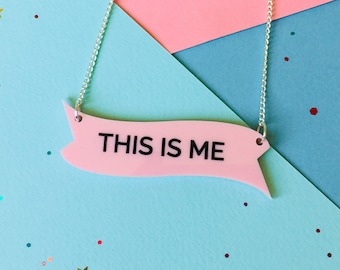This Is Me, The Greatest Showman, The Greatest Showman Quote, Quote Necklace, Motivation Necklace, Inspirational Gifts, Motivation Gifts