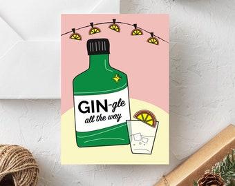 Gin-gle All The Way Gin Christmas Card, Christmas 2020