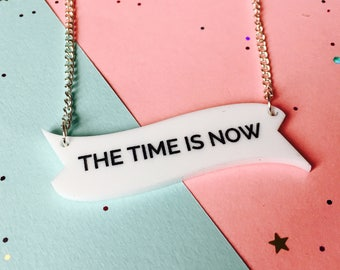 Inspirational jewellery, quote necklace, laser cut necklace, The Time is Now, inspiration necklace, motivational gifts, positivity, Brighton