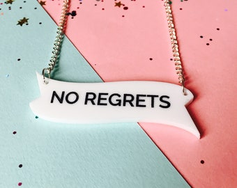 Motivational gift, Acrylic Necklace, Inspirational Jewellery, No Regrets, motivation necklace, don't look back, motivational quotes, trends