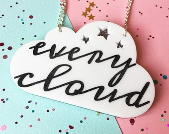 White Cloud Pendant, Cloud Jewellery, Every Cloud Necklace, Every Cloud has a Silver Lining, Silver Cloud, laser cut, Inspire Jewellery