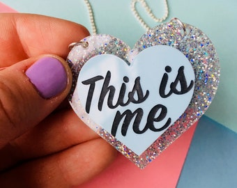 The Greatest Showman, This is Me, Statement Necklace, Self Care, Graduation Gift, Girlfriend Gift, Self Love, Heart Jewellery, I am Brave