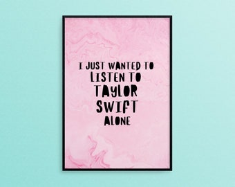 Taylor Swift Quote A4 Print, New Girl