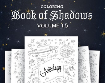Coloring Book of Shadows: Vol. 1.5 (Printable PDF Grimoire)