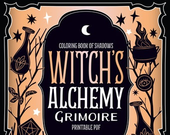 Coloring Book of Shadows: Witch's Alchemy Grimoire & Book of Spells