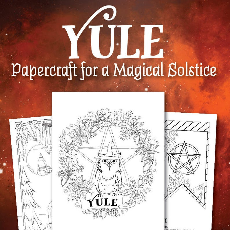 Coloring Book Of Shadows Yule Papercraft For A Magical Solstice