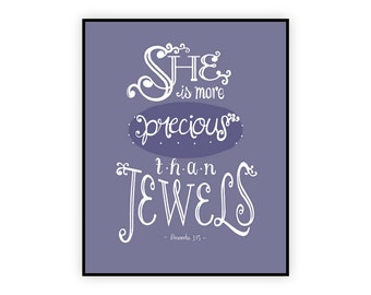 Proverbs 3:15, She is More Precious than Jewels, Girls Bible Verse Printable Calligraphy, Christian Nursery Art, 8x10, Scripture Download