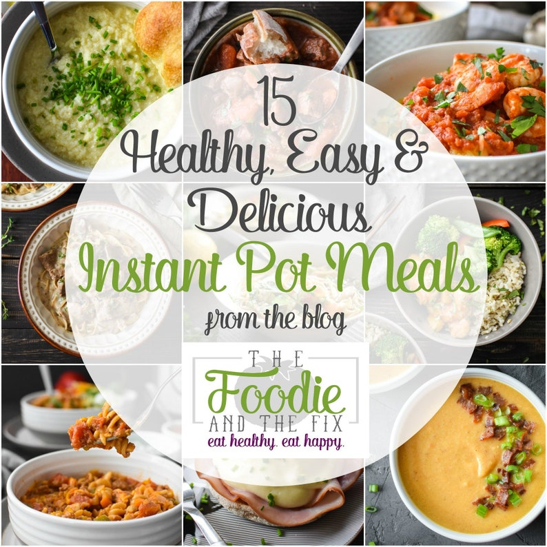 15 Healthy Easy and Delicious Instant Pot Meals image 1