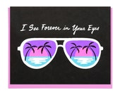 Forever In Your Eyes Screen Printed Card