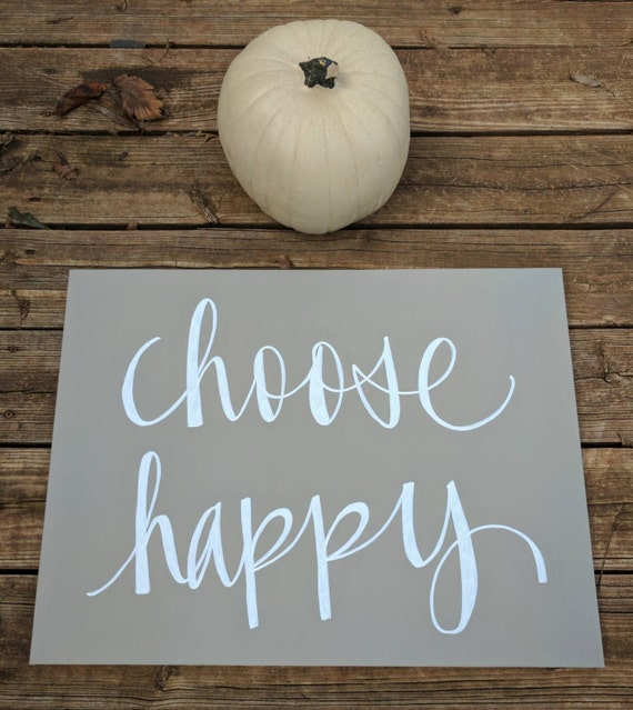 Choose Happy Inspirational Quote Wall Art Sign Custom Quote Etsy