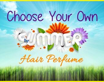 Summer Hair Perfume - Choose Your Own Summer Scented Hair Mist, Argan Hair Milk or Argan Hair Gloss