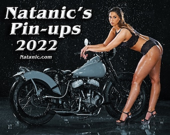 Natanic's Pin-ups 2022 and 2021 Biker / Hot Rod calendar!!!  Special price for both!