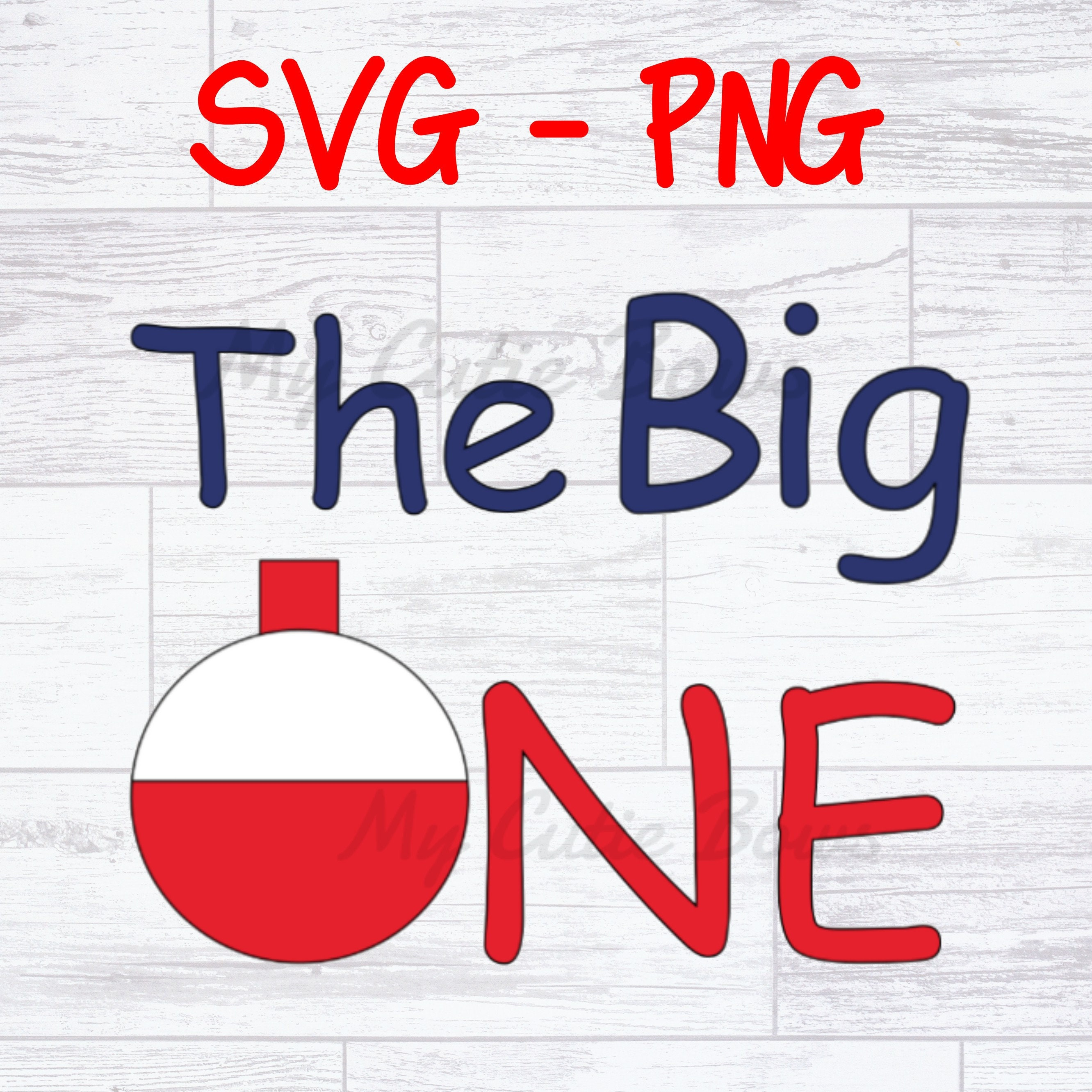 Download Big One Svg Png File Fishing Birthday Party Digital Etsy