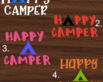 Happy Camper Decal   Happy CamperYeti Decal   Happy Camper RTIC Decal   Happy Camper Car Decal   Customized Decal