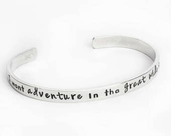 Inspirational Bracelet, Adventure, Great Wide Somewhere, Personalized Cuff, Girlfriend Gift, Friend Gift, Gift for Her, Graduation Gift