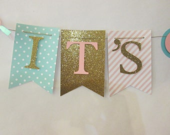 Pink, teal and glitter gold polka dot its a girl banner, baby shower decorations, Welcome baby banner