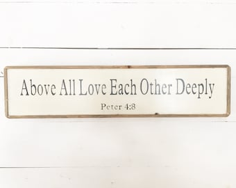 Above All Love Deeply