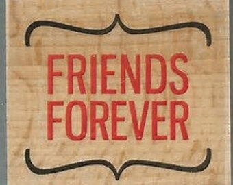 Wood Stamp - Friends Forever