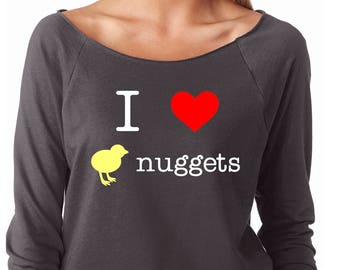 Slouchy Sweatshirt, I Love Chicken Nuggets Sweatshirt, Funny Sweater, Lightweight 3/4 Sleeve Raw Edge Raglan Sweater, Ringspun Cotton