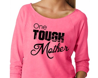 Slouchy Sweatshirt, Mother's Day Gift For Mom, One Tough Mother Sweater, Funny, Lightweight 3/4 Sleeve Raw Edge Raglan Ringspun Cotton