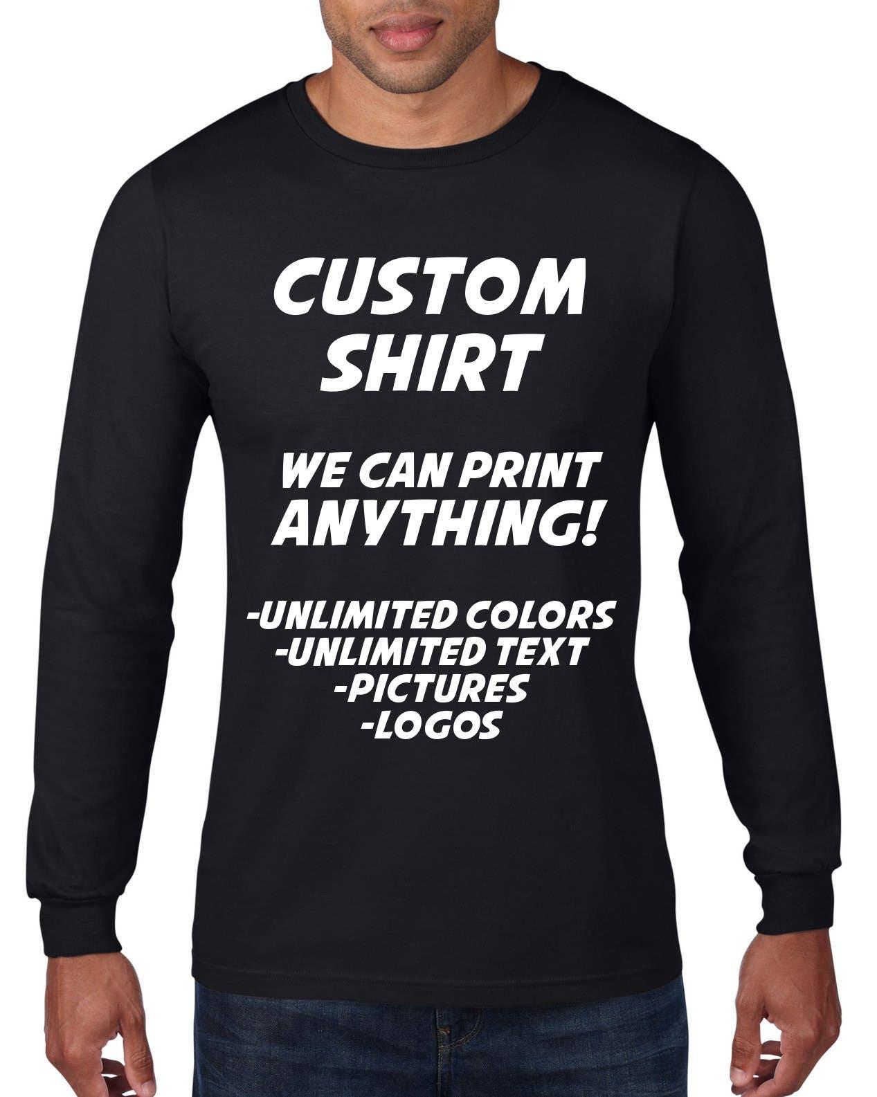 d79784401 Custom Long Sleeve Shirt Custom Tshirt Custom T Shirt   Etsy