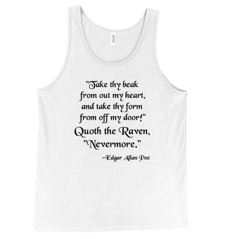 Horror Poe Poem Edgar Allan Poe Tank Top Quoth The Raven Nevermore Tank Printed On Bella Canvas Gothic Mens Poetry Unisex