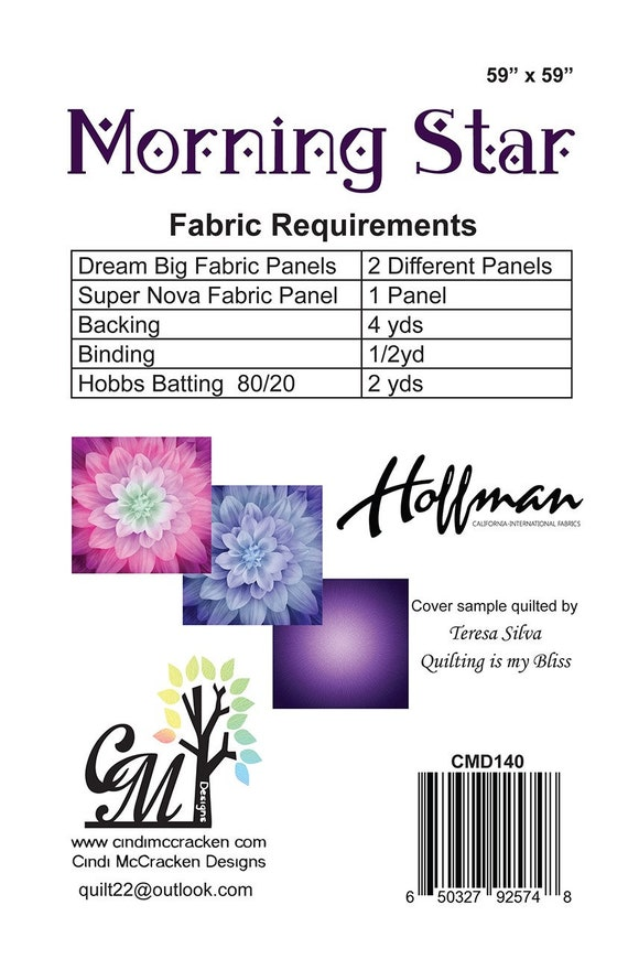 Morning Star, Quilt Pattern by Cindi McCracken Design, Dream Big , Super  Nova, Hoffman Fabrics