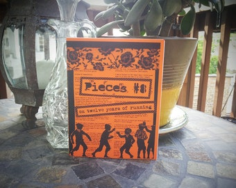 Pieces 8: On Twelve Years of Running (Perzine)