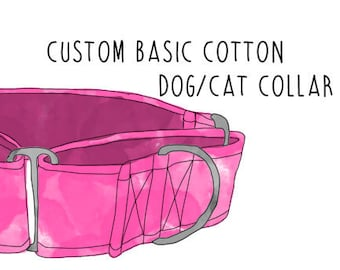 Custom Design BASIC COTTON Dog Collar (Martingale, Buckle or Tag)
