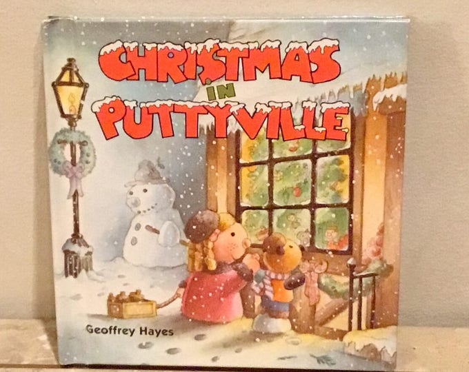 1985 CHRISTMAS IN PUTTYVILLE Children's Book