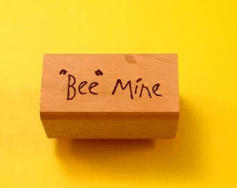 BEE MINE Wood Mount Rubber Sentiment Stamp by Peddler's Pack Stampworks 1995-96