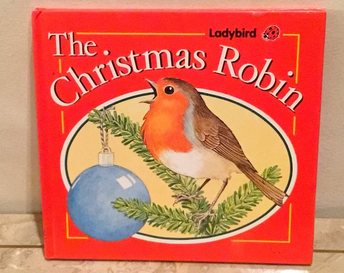 1989 THE CHRISTMAS ROBIN Children's Story Book