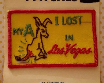 NOVELTY HUMOROUS I Lost My Ass in Las Vegas Sew-on Appliqué Patch