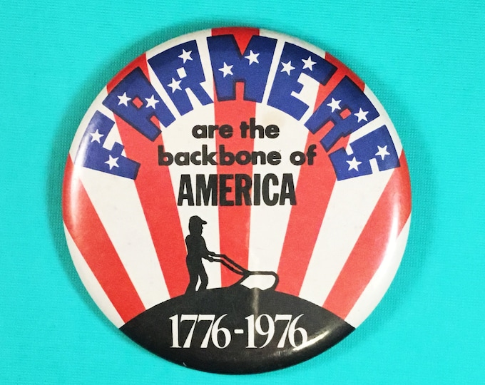 Bicentennial Patriotic Farmers Pin Back Button