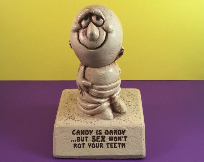 "Vintage Humorous Paula Sillisculpt Statuary ""CANDY IS DANDY...But Sex Won't Rot Your Teeth"" 1970"