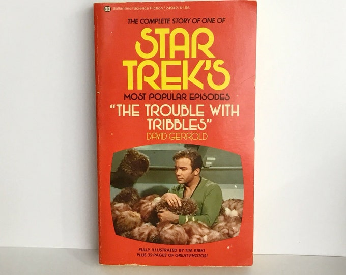 "STAR TREK'S ""The Trouble With TRIBBLES"" by David Gerrold, 1973, 1975"