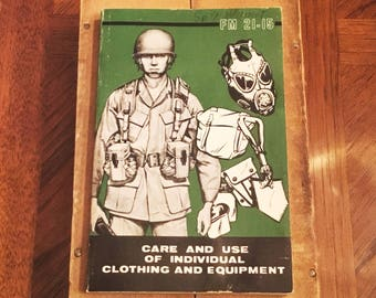 Vintage 1977 US ARMY Field Manual FM 21-15 Care and Use of Individual Clothing and Equipment
