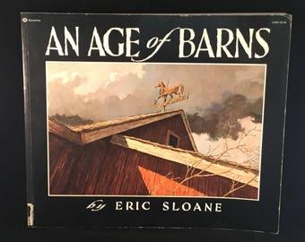 ERIC SLOANE BOOK An Age of Barns (1967)