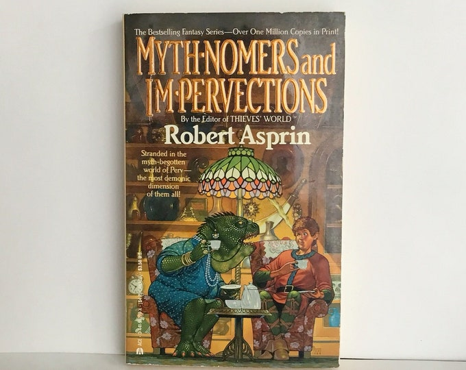 Myth-Nomers and I'm-Pervections by Robert Asprin 1987, 1988 VINTAGE FANTASY FICTION