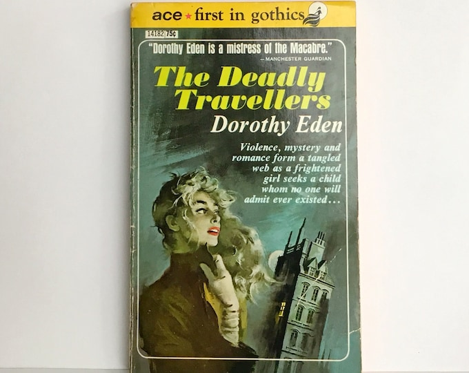 The Deadly Travellers by Dorothy Eden 1959 VINTAGE GOTHIC FICTION