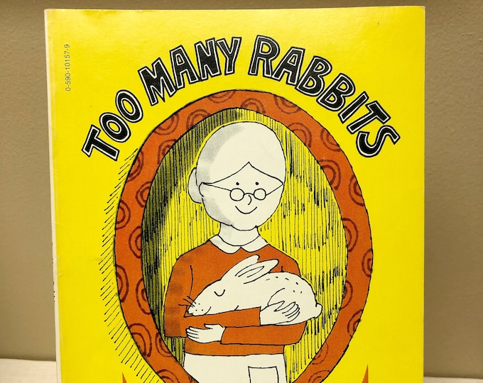 TOO MANY RABBITS By Peggy Parish (1974)
